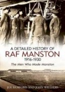 Bamford, Joe; Williams, John - Detailed History of RAF Manston 1916-1930 - 9781781550946 - V9781781550946