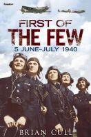 Cull, Brian - First of the Few - 9781781551165 - V9781781551165
