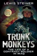 Steiner, Lewis - Trunk Monkeys - 9781781552209 - V9781781552209
