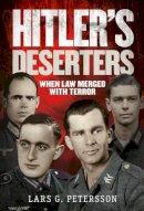 Petersson, Lars G. - Hitler's Deserters - 9781781552698 - V9781781552698
