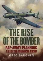 Baughen, Greg - The Rise of the Bomber - 9781781554937 - V9781781554937