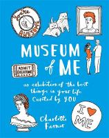 Farmer, Charlotte - Museum of Me: Curate Your Life with your Own Drawings, Doodles and Writing - 9781781574034 - V9781781574034