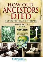 Wills, Simon - How Our Ancestors Died - 9781781590386 - V9781781590386