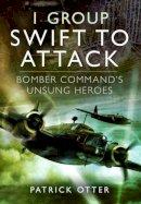Otter, Patrick - 1 Group: Swift to Attack - 9781781590942 - V9781781590942