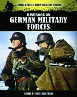 Carruthers, Bob - Handbook on German Military Forces - 9781781592151 - V9781781592151
