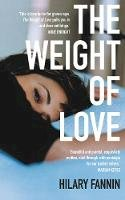 Fannin, Hilary - The Weight of Love - 9781781620458 - 9781781620458