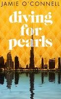 O'Connell, Jamie - Diving for Pearls - 9781781620557 - 9781781620557