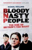 Trilling, Daniel - Bloody Nasty People - 9781781680803 - V9781781680803