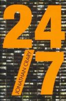 Crary, Jonathan - 24/7: Late Capitalism and the Ends of Sleep - 9781781683101 - V9781781683101
