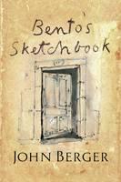 Berger, John - Bento's Sketchbook - 9781781688199 - V9781781688199