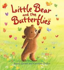 Quinn, Susan - Little Bear and the Butterflies - 9781781711293 - V9781781711293