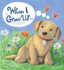 McClean, Gill - Storytime: When I Grow Up... - 9781781716915 - V9781781716915