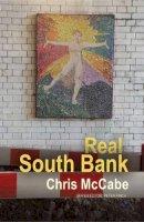 McCabe, Chris - Real South Bank (The Real Series) - 9781781723142 - V9781781723142
