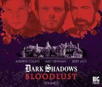 Alan Flanagan, Will Howells, Joseph Lidster - Bloodlust: Volume 2 (Dark Shadows) - 9781781784112 - V9781781784112