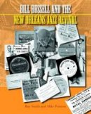 Ray Smith, Mike Pointon - Bill Russell and the New Orleans Jazz Revival 2015 (Popular Music History) - 9781781791691 - V9781781791691