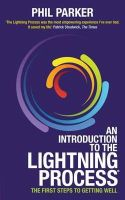 Parker, Phil - An Introduction to the Lightning Process: The First Steps to Getting Well - 9781781800577 - V9781781800577
