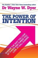Wayne W. Dyer - The Power Of Intention - 9781781803776 - V9781781803776
