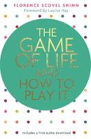 Scovel Shinn, Florence - The Game of Life and How to Play It - 9781781807446 - 9781781807446