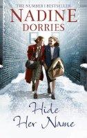 Dorries, Nadine - Hide Her Name - 9781781850084 - 9781781850084