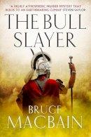 Macbain, Bruce - The Bull Slayer - 9781781850800 - V9781781850800
