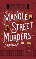 Kasasian; M.R.C. - The Mangle Street Murders - 9781781851852 - V9781781851852