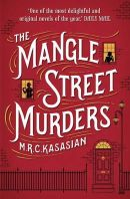 Kasasian, M. R. C. - The Mangle Street Murders - 9781781851869 - V9781781851869