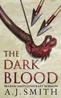 Smith, A.J. - The Dark Blood (The Long War) - 9781781852279 - 9781781852279