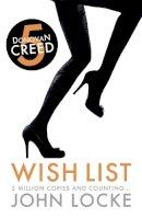 John Locke - Wish List (Donovan Creed - No 5) - 9781781852385 - 9781781852385