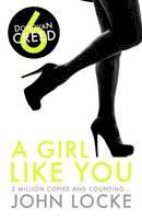 John Locke - A Girl Like You - 9781781852408 - 9781781852408