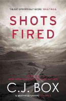 C.J. Box - Shots Fired - 9781781852804 - 9781781852804