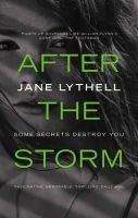 Lythell, Jane - After the Storm - 9781781855324 - KRA0009786