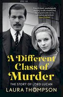 Thompson, Laura - A Different Class of Murder - 9781781855362 - V9781781855362