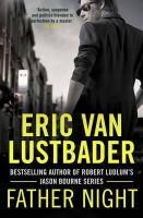 Eric Van Lustbader - Father Night (Jack McClure) - 9781781856161 - 9781781856161