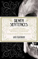 Otto Penzler - Death Sentences: Stories of Deathly Books, Murderous Booksellers and Lethal Literature - 9781781856741 - KTG0019460