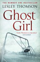Thomson, Lesley - Ghost Girl (The Detective's Daughter) - 9781781857670 - V9781781857670