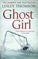 Thomson, Lesley - Ghost Girl: The Detective's Daughter 02 - 9781781858141 - 9781781858141