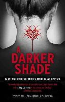 - A Darker Shade: 17 Swedish stories of murder, mystery and suspense including a short story by Stieg Larsson - 9781781858196 - V9781781858196