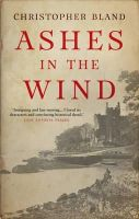Bland, Christopher - Ashes In The Wind - 9781781859339 - KRA0011237