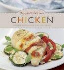 Parragon Books, Love Food Editors - Simple & Delicious Chicken - Love Food - 9781781867730 - 9781781867730