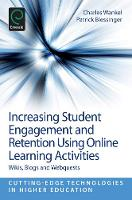 Charles Wankel, Patrick Blessinger - Increasing Student Engagement and Retention Using Online Learning Activities - 9781781902363 - V9781781902363