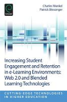 Charles Wankel, Patrick Blessinger - Increasing Student Engagement and Retention in E-Learning Environments - 9781781905159 - V9781781905159