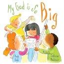 MacKenzie, Catherine (University of Cambridge) - My God Is So Big - 9781781911341 - V9781781911341