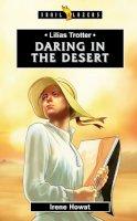 Irene Howat - Lilias Trotter: Daring in the Desert (Trailblazers) - 9781781917770 - V9781781917770