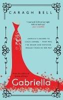 Caragh Bell - Gabriella - 9781781997628 - 9781781997628