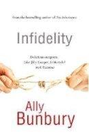 Ally Bunbury - Infidelity - 9781781998243 - 9781781998243