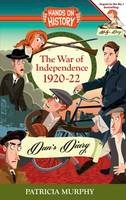 Patricia Murphy - The War of Independence 1920-22, Dan's Diary - 9781781998410 - V9781781998410