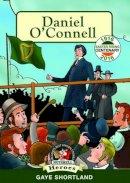 Gaye Shortland - Daniel O'Connell (Heroes) - 9781781998571 - V9781781998571