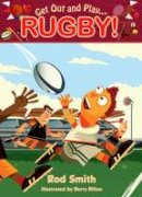 Doyle, Malachy - Get Out and Play...Rugby - 9781781999240 - V9781781999240