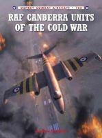 Brookes, Andrew - RAF Canberra Units of the Cold War (Combat Aircraft) - 9781782004110 - V9781782004110