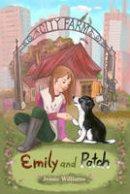Williams, Jessie - Emily and Patch (Curious Fox: City Farm) - 9781782020202 - V9781782020202